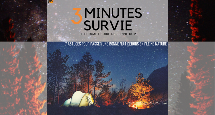 7 astuces pour passer une bonne nuit dehors en pleine nature