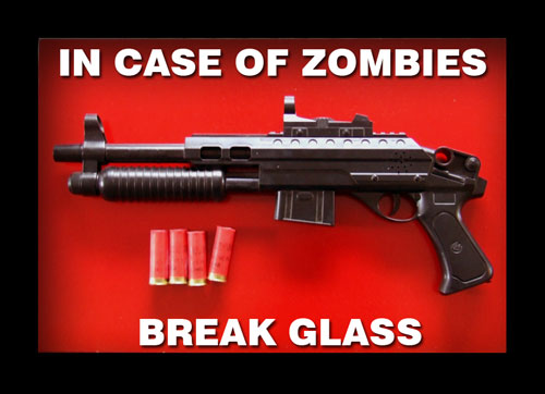 En cas de zombies, brisez la vitre