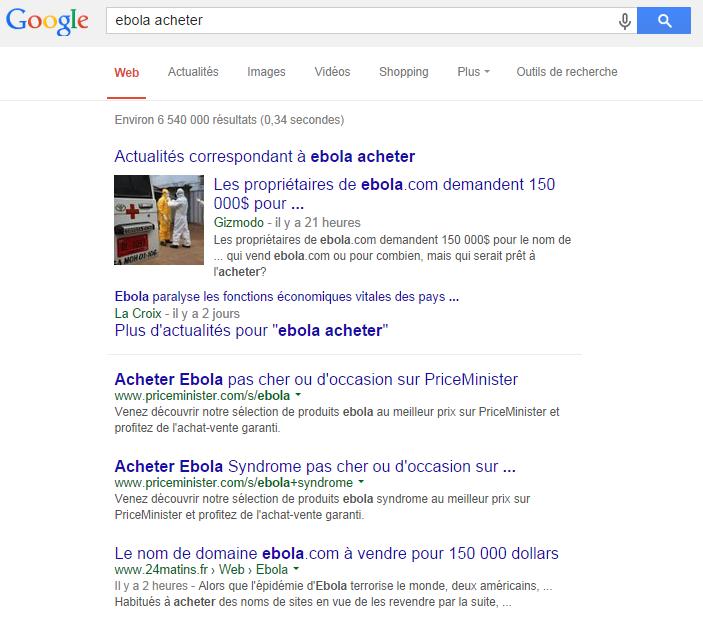 Les réponses google qui nous propose d'acheter Ebola. Très peu pour moi, merci.
