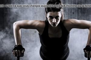 C'est ce que vous changez aujourd'hui qui fait l'homme ou la femme que vous serez demain.
