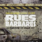 rue barbares survivre en ville